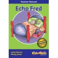 Echo Fred - Teacher's Manual