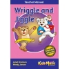 Wriggle & Jiggle - Teacher's Manual