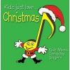 Kids Just Love... Christmas - CD