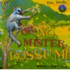 Oh No, Mister Possum - Bk & CD set
