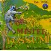 Oh No, Mister Possum - Bk & CD set